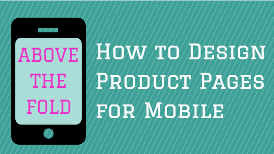 How to design product pages for mobile