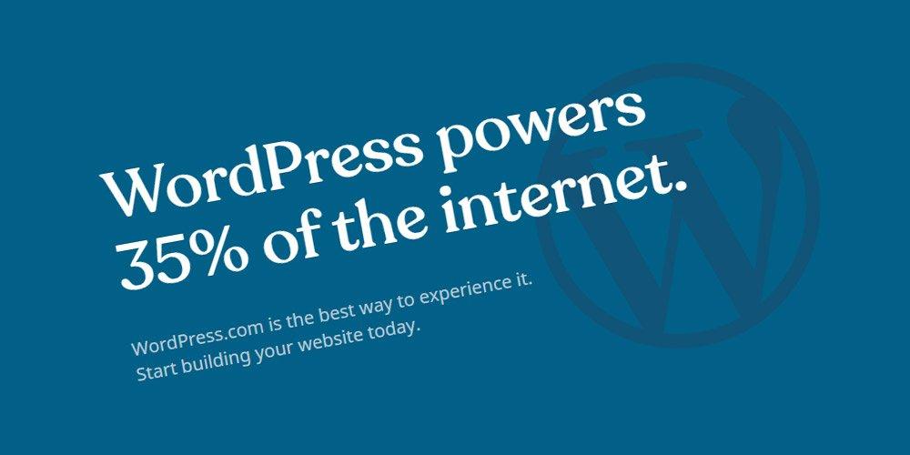 WordPress powers 35% of the internet.